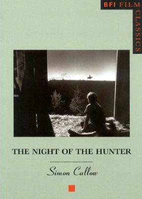 British Film Institute The Night of the Hunter (New Edition) by Callow, Simon [Paperback] at Sears.com